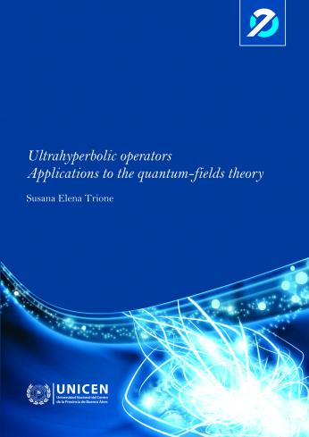 Ultrahyperbolic operators. Applications to the quantum-fields theory